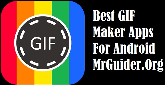 GIF Maker Apps For Android