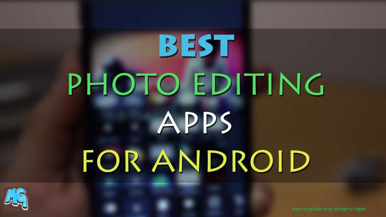 45 best photo apps and photo editing software