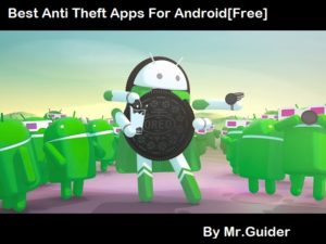 Best Anti Theft Apps For Android