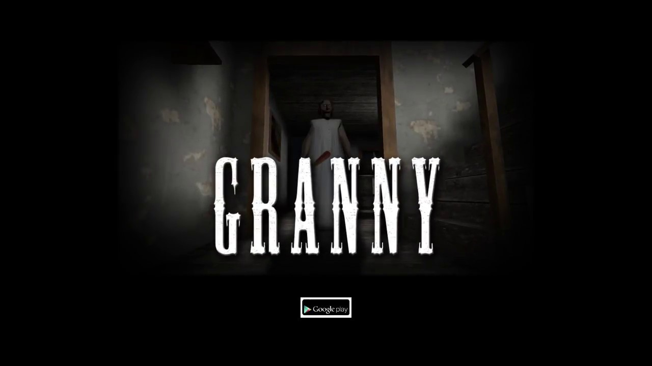 Granny Horror Game Overview And Text Walkthrough Mrguider