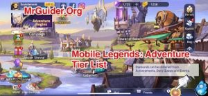 Mobile Legends: Adventure Tier List & Rerolling Guide 2019