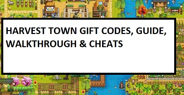 Harvest Town Gift Code Cheats