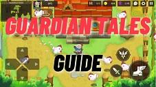 Guardian Tales Guide