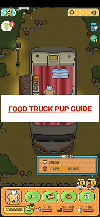 Food Truck Pup Guide Tips Cheats