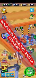 Garage Empire Cheats Guide Tips Tricks