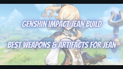 Genshin Impact Jean Build Guide Best Weapons Artifacts