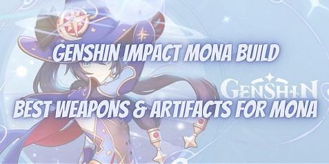 Genshin Impact Mona Build Guide Best Weapons Artifacts