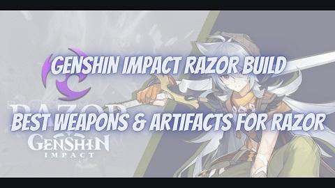 Genshin Impact Razor Build Guide Best Weapons Artifacts