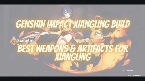 Genshin Impact Xiangling Build Guide Best Weapons Artifacts
