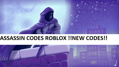 Assassin Codes Roblox