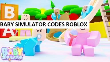 Baby Simulator Codes Roblox