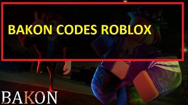 Bakon Codes Roblox