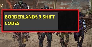 Borderlands 3 Shift Codes
