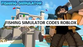 Fishing Simulator Codes Roblox