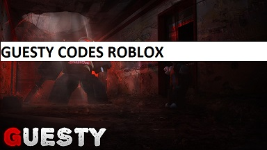 Guesty Codes Roblox