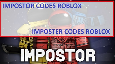 Impostor Codes Imposter Roblox