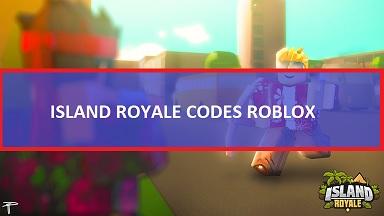 Island Royale Codes Roblox