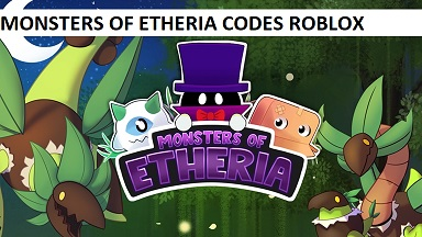 Monsters of Etheria Codes Roblox