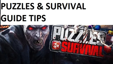 Puzzles and Survival Guide Tips