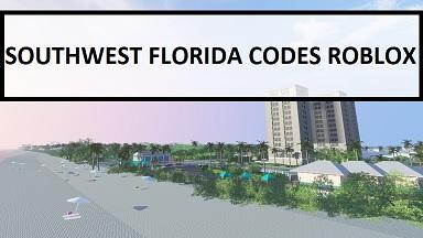 Southwest Florida Codes Roblox