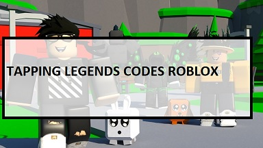 Tapping Legends Codes Roblox