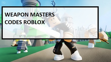 Weapon Masters Codes Roblox