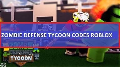 Zombie Defense Tycoon Codes Roblox