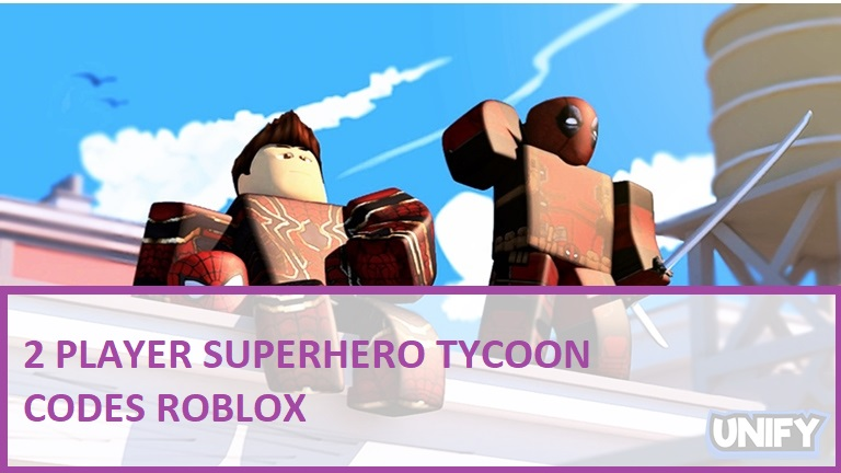 2 Player Superhero Tycoon Codes Roblox