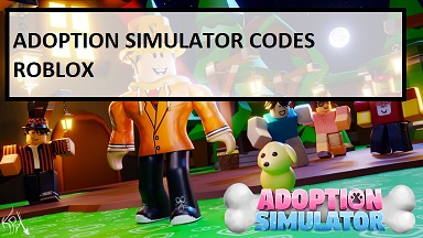 Adoption Simulator Codes Roblox