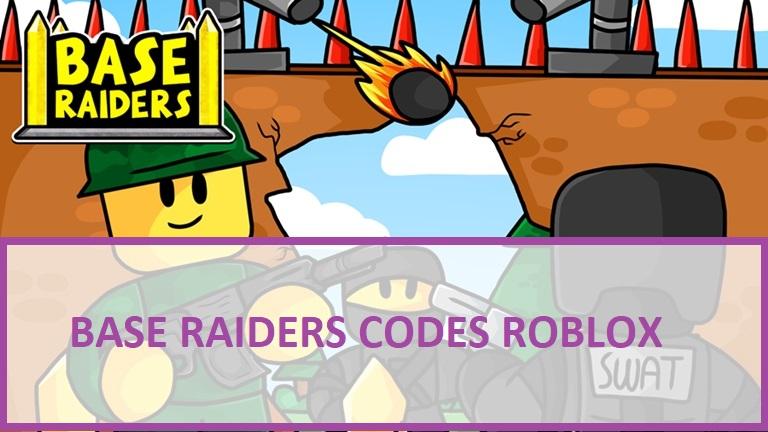 Base Raiders Codes Roblox