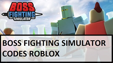 Boss Fighting Simulator Codes Roblox