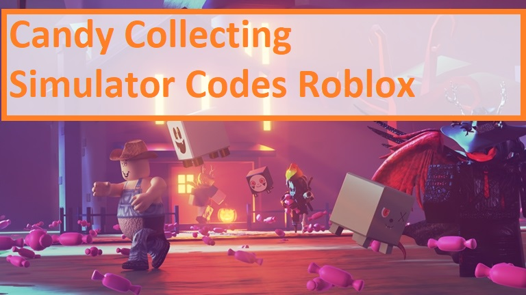 Candy Collecting Simulator Codes Roblox