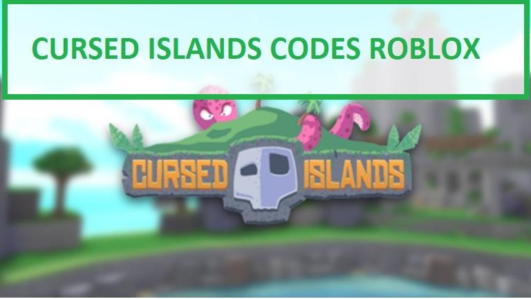 Cursed Islands Codes Roblox