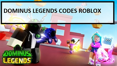 Dominus Legends Codes Roblox