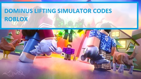Dominus Lifting Simulator Codes Roblox