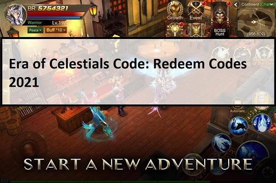 Era Of Celestials Code Redeem Codes