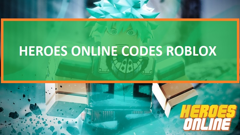 Heroes Online Codes Roblox