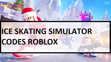 Ice Skating Simulator Codes Roblox