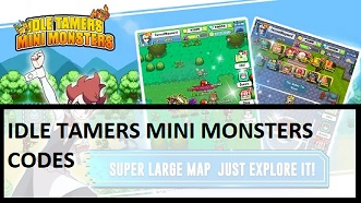 Idle Tamers Mini Monsters Redeem Code Codes