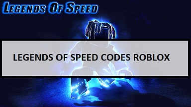 Legends of Speed Codes Roblox