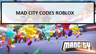 Mad City Codes Roblox