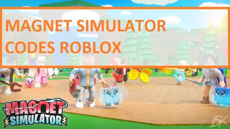 Magnet Simulator Codes Roblox