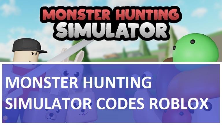 Monster Hunting Simulator Codes Roblox