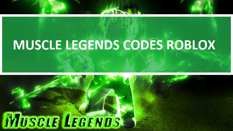 Muscle Legends Codes Roblox