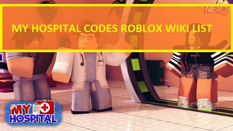 My Hospital Codes Roblox Wiki