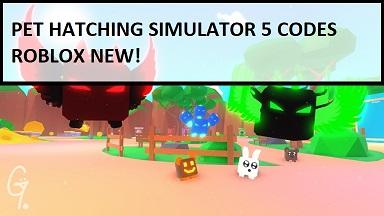 Pet Hatching Simulator 5 Codes Roblox
