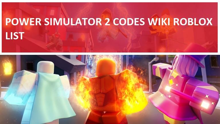 Power Simulator 2 Codes Roblox Wiki