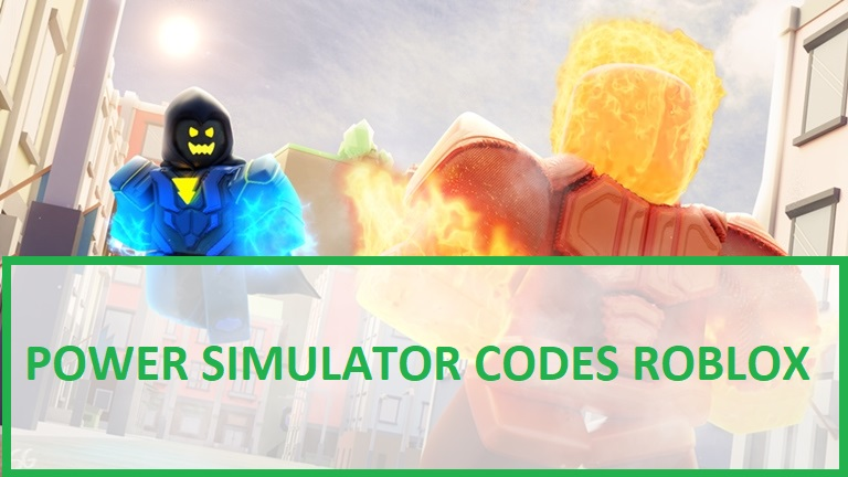Power Simulator Codes Roblox