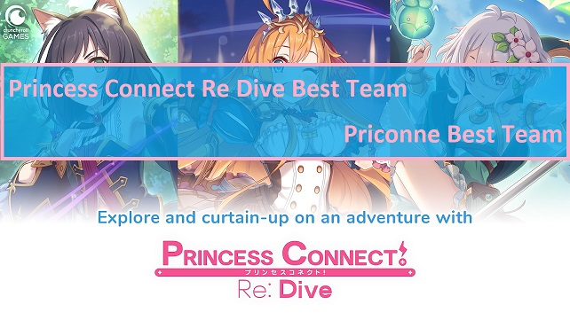 Princess Connect Re Dive Best Team Priconne