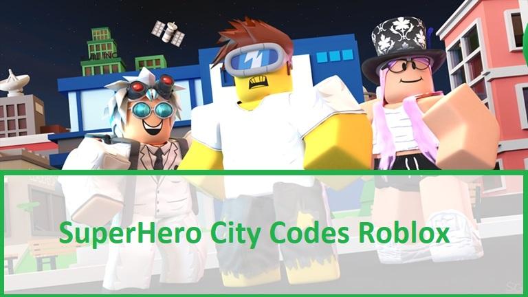 SuperHero City Codes Roblox
